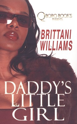 Daddy's Little Girl By Williams, Brittani